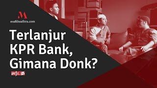 1438H-08 | Terlanjur KPR bank, gimana dong? | Ustadz Muflih Safitra