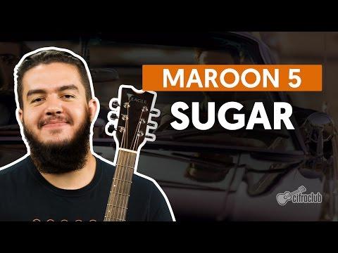 Sugar - Maroon 5 (aula de violão simplificada)