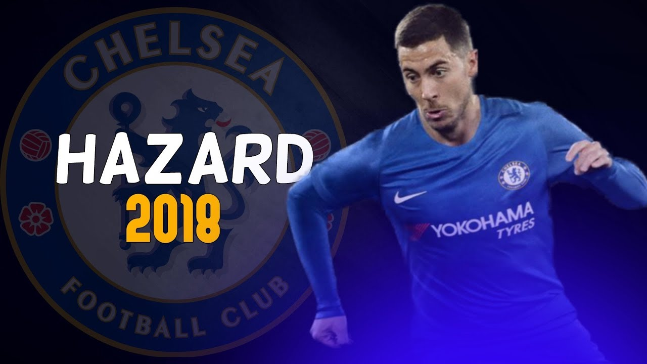 Download Eden Hazard - Bossin'- Goals/Dribbling/Skills/Passing - 2018 (HD)