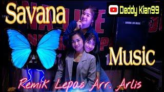 Download 🔴 3 LADIES SAVANA MUSIC [ REMIK LEPAS ] ARR. ARLIS VJ