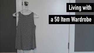 My Experiences Living with a 50 Item Minimalist Wardrobe