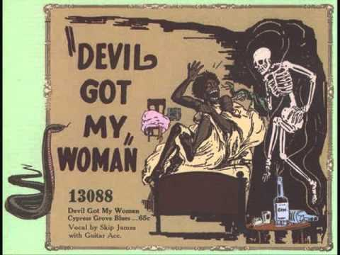 Skip James - Devil got my woman (1931)