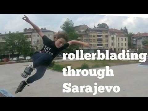 rollerblading through Sarajevo
