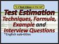 Test Estimation techniques, formula, example and Q&A