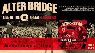 ALTER BRIDGE - Metalingus (live) (Official Audio) | Napalm Records
