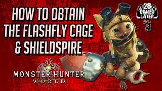 Monster Hunter World: How to Obtain Palico Gadgets & Tailraiders Part 1 Flashfly Cage & Shieldspire