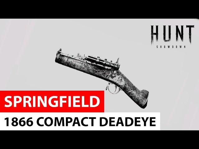 Springfield 1866 Compact Deadeye in Hunt: Showdown