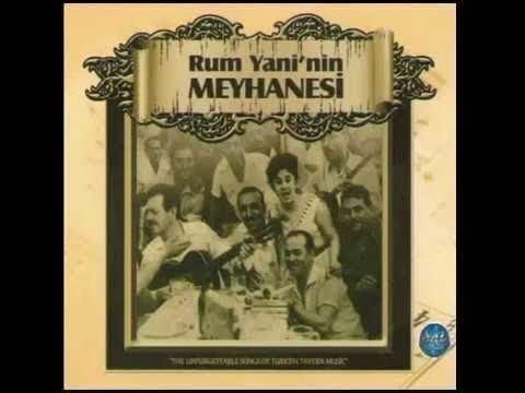 Rum Yani'nin Meyhanesi En güzel fasıllar,fasıl, eski İstanbul şarkıları, Music Of Turkey