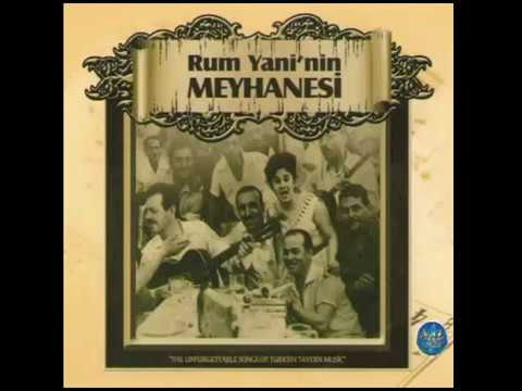Rum Yanis Meyhane Best chapters, chapters, old Istanbul songs, Music Of Turkey