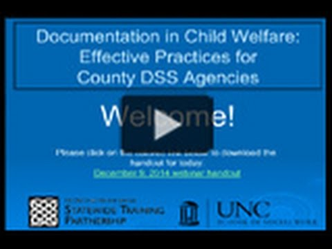 Documentation in Child Welfare: Effective Practices for County DSS Agencies