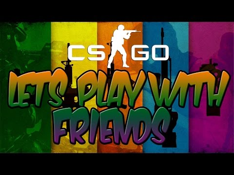 Dinner Bell | CS:GO with Friends (I'm...
