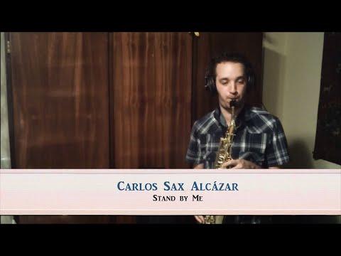 Carlos Alcázar - Stand By Me Ben E King