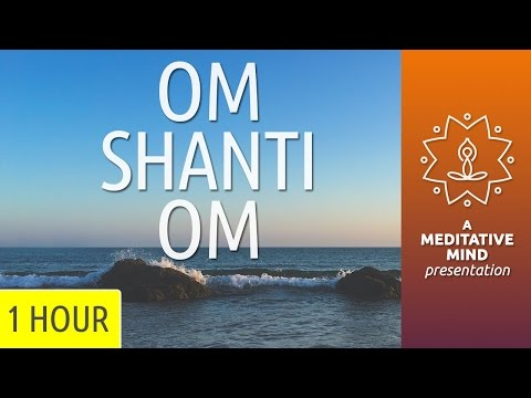 PEACE MANTRA   Om Shanti Om @ 432Hz