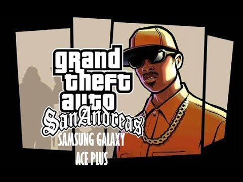 Gta San Andreas On Samsung Galaxy Ace Plus Test Low-High Quality Graphics