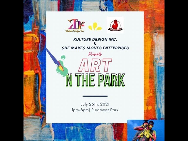 Art N The Park:  a coming together of creatives on July 25th at Piedmont Park
