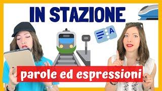 Dialogo in STAZIONE TRENI (Parole, Verbi ed Espressioni per PARLARE ITALIANO COME UN MADRELINGUA) 🚂