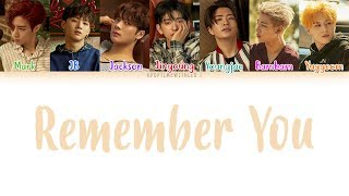GOT7 - Remember You LYRICS [COLOR CODED HAN|ROM|ENG] MP3