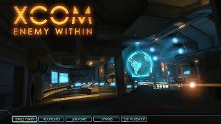 XCOM: Enemy Within - Walkthrough [Part 1] |No Commentary|