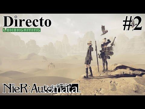 NieR: Automata - Directo 2# - Español - Modo Dificil - La Humanidad Derrotada  - 60fps - Ps4Pro