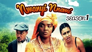 Nwanyi Nnewi [Season 1] - Latest 2015 Nigerian Nollywood TV Show (English/Igbo Full HD)
