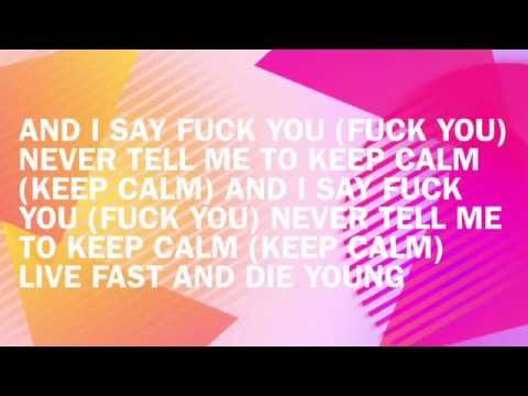Prince Kay One feat. Emory - Keep Calm (Fuck U) - Lyrics
