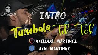 TUMBALA TIK TOK AXEL MARTINEZ MIX 2019
