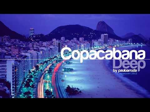 DJ Paulo Arruda - Copacabana Deep | Deep & Soulful House Music
