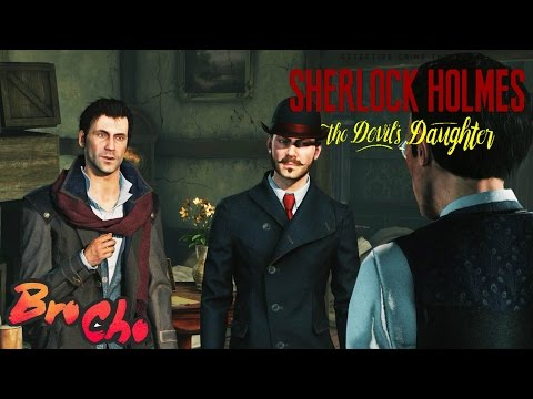 Let's Play Sherlock Homes: The Devil's Daughter - WATSON!!!