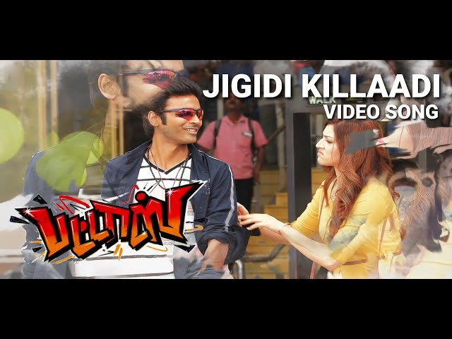 Jigidi Killaadi Video Song | Pattas | Dhanush | Anirudh | Vivek - Mervin | Sathya Jyothi Films