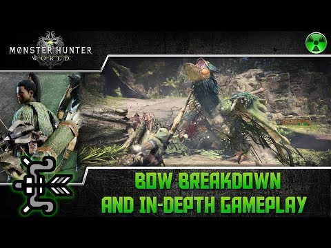 Monster Hunter World 🏹 Bow Breakdown and In Depth Gameplay (60 FPS PS4 Pro)