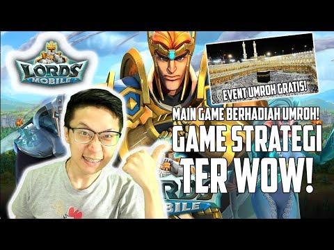 Game Strategi Terseru! Main Game Gratis Umroh! GILA NGAK TUH! - Lord Mobile Indonesia