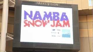 SLPTV 夏の番外編! NAMBA SNOW JAM 2012 のまとめ 「NAMBA SNOW JAM201...