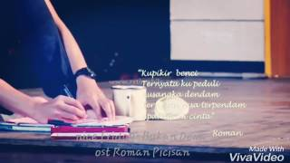 "Nice friday-Bukan Dewa ( ost Roman Picisan ""RomanWulan"")"