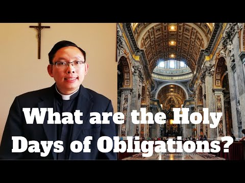 What Are The Holy Days Of Obligation? Why Are These Dates Holy Days Of Obligations?
