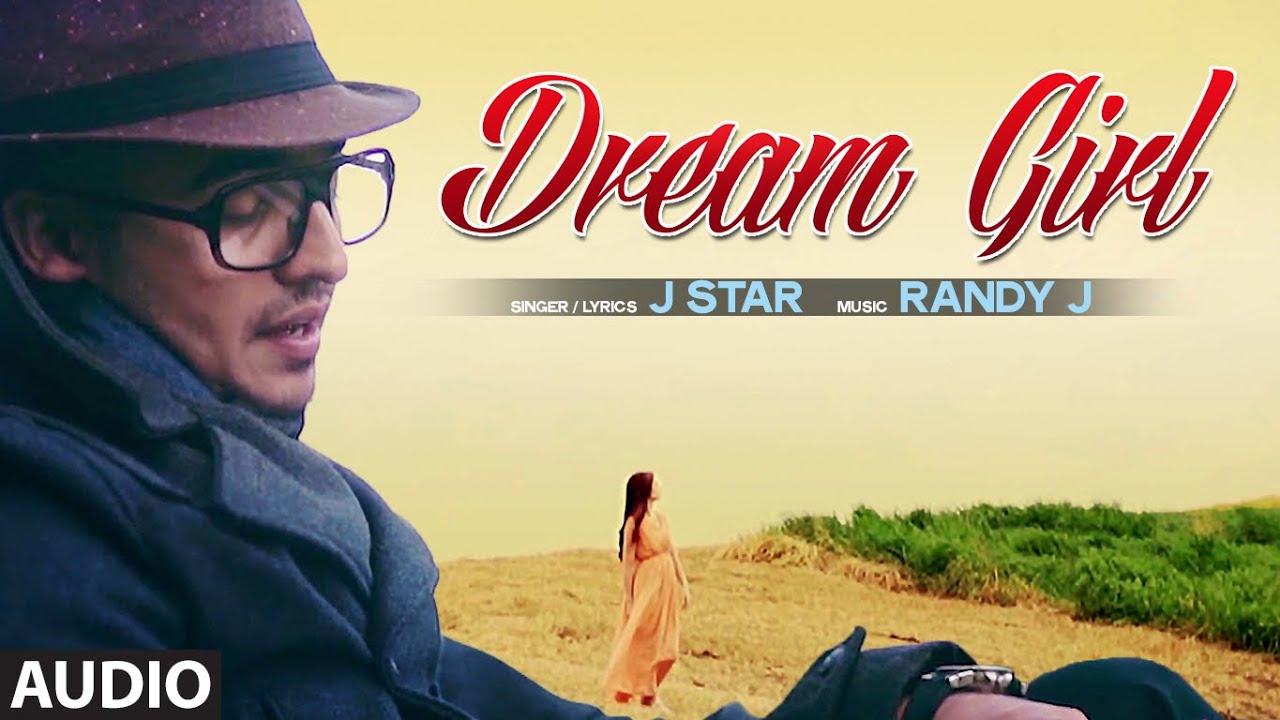 dream girl song full song audio star hit punjabi song youtube