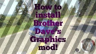 wie Sie herunterladen und installieren Bruder Daves Grafik-mod BeamNG
