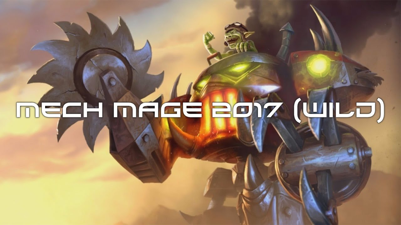Mech Mage 2017 Wild Youtube
