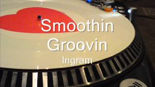 Smoothin Groovin Ingram