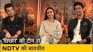 Sushant Singh Rajput अभिनीत 'Chhichhore' फिल्म की टीम से NDTV की बातचीत