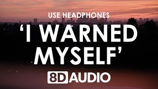 Charlie Puth - I Warned Myself (8D AUDIO) 🎧