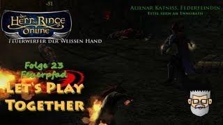 Der Herr der Ringe Online - LPTogether #23 - Feuerpfad [Deutsch, HD] - LotRO Gameplay German