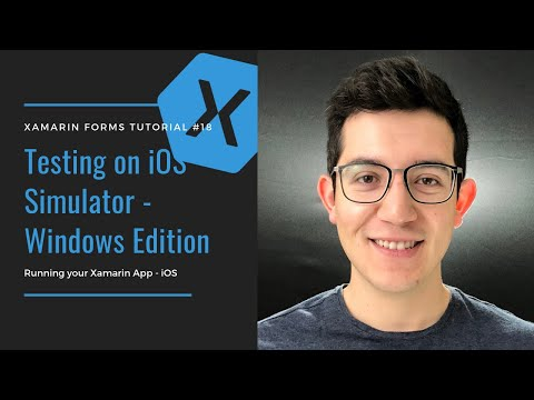 How To Test IOS Apps On Windows - Xamarin Forms Tutorial