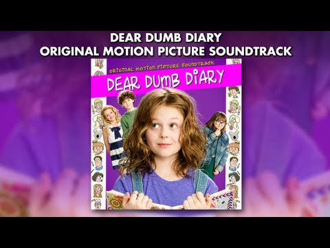 Dear Dumb Diary - Official Television Soundtrack Preview - Emily Alyn Lind