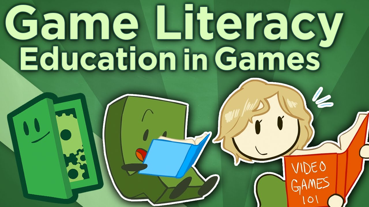 Game Literacy Games In Education Should We Teach Game