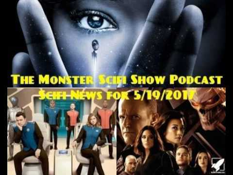The Monster Scifi Show Podcast - Scifi News for 5/19/2017