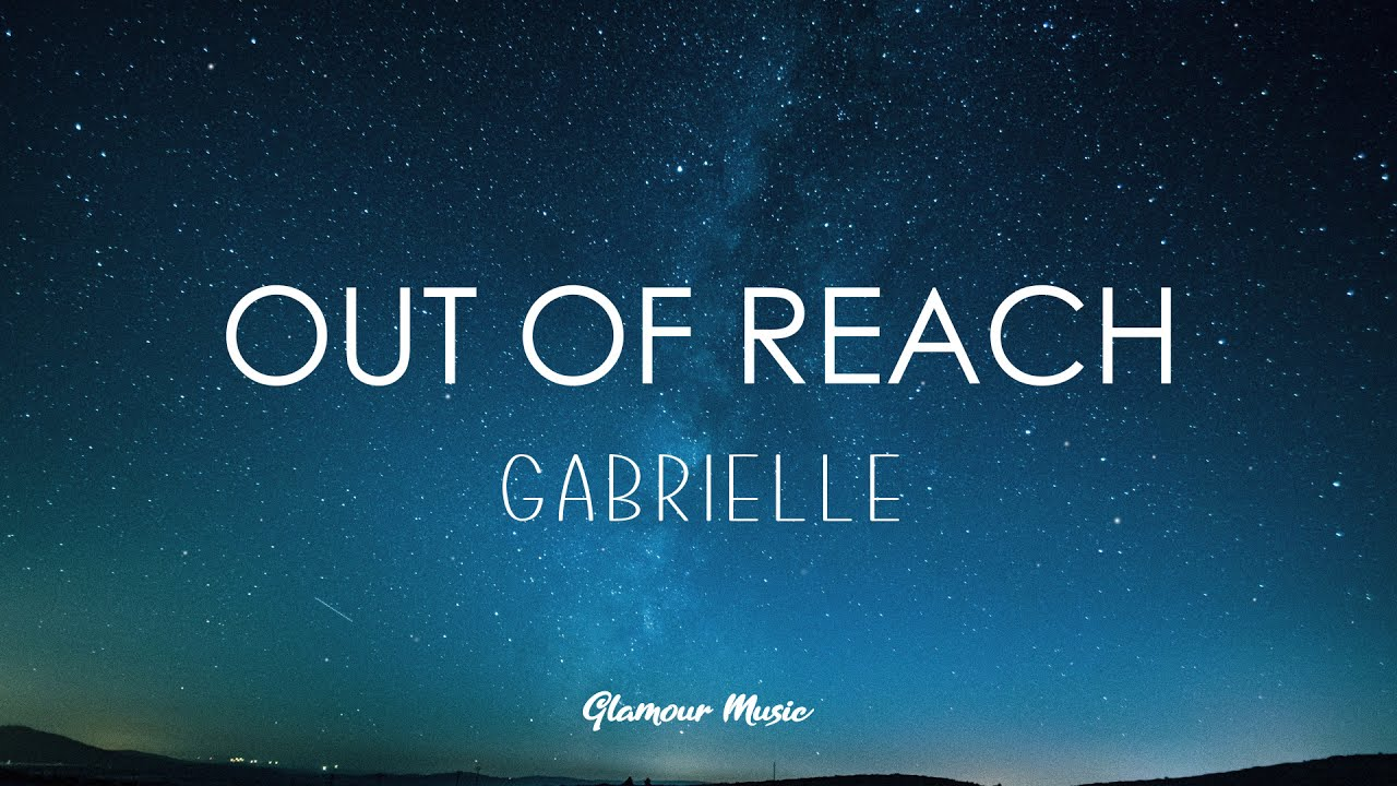 Download Gabrielle - Out of Reach (Lyrics)