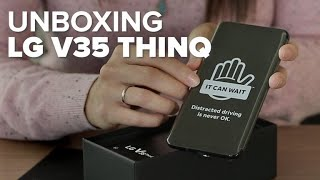 Unboxing del nuevo LG V35 ThinQ