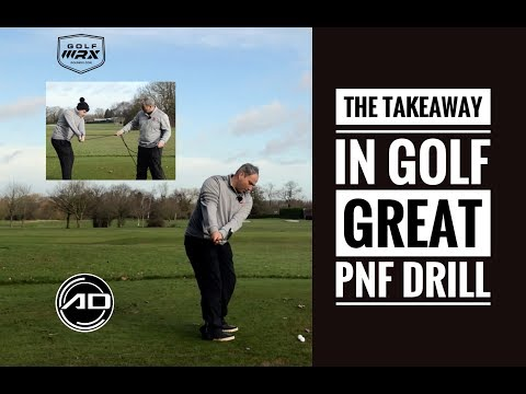 The Takeaway In Golf - Great PNF Drill