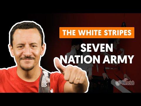 SEVEN NATION ARMY - The White Stripes (aula de baixo)