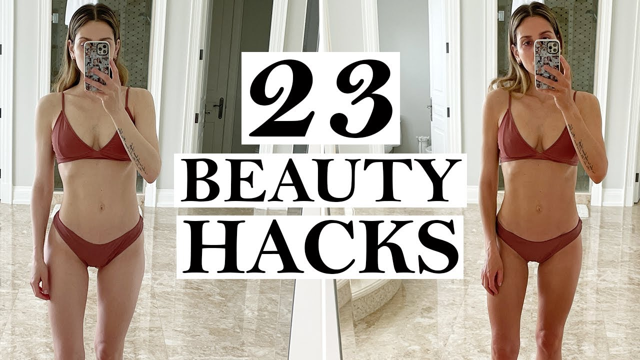23 Beauty Hacks to Look and Feel Better Instantly